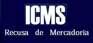 ICMS-SP – Emissão de NF-e de entrada quando da Recusa de mercadoria pelo destinatário