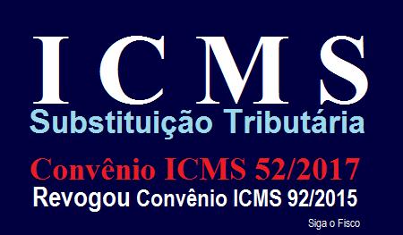 CONFAZ revoga Convênio ICMS 92/2015 e determina novas regras para o ICMS-ST
