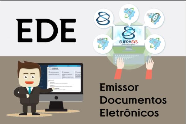 EDE – (Emissor de Documentos Eletrônicos) NFE, NFSE, CTE E MDFE