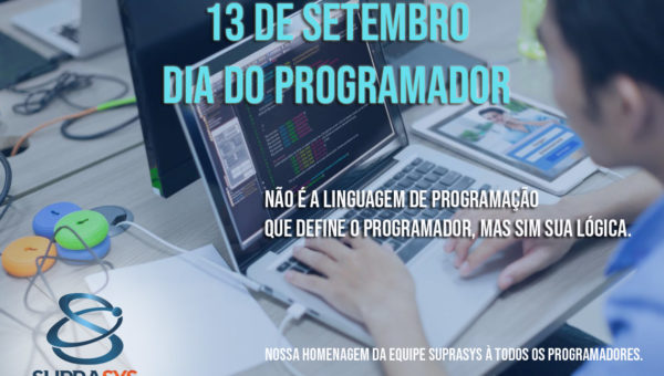 Suprasys parabeniza todos os programadores pelo seu dia!