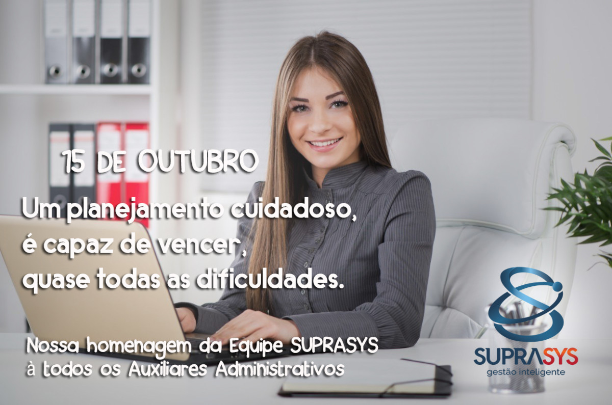 Suprasys parabeniza todos os auxiliares administrativos.